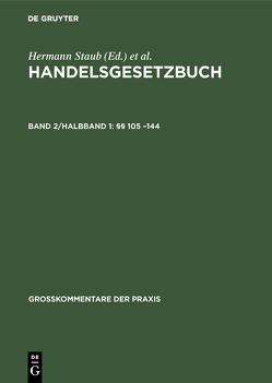 Handelsgesetzbuch / §§ 105 –144 von Brüggemann,  Dieter, Canaris,  Claus-Wilhelm, Fischer,  Robert, Ratz,  Paul, Schilling,  Wolfgang, Staub,  Hermann, Würdinger,  Hans