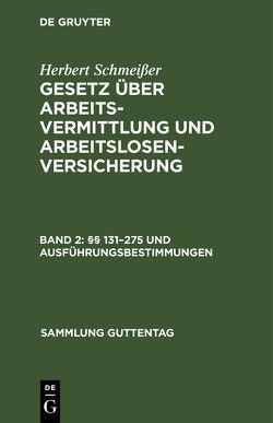 §§ 131 – 275 und Ausführungsbestimmungen von Schmeisser,  Herbert
