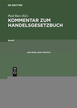 Kommentar zum Handelsgesetzbuch / §§ 383–460 von Ratz,  Paul