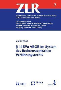 § 1489a ABGB im System des liechtensteinischen Verjährungsrechts von Walch,  Jasmin
