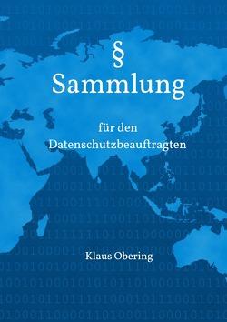 § Sammlung für den Datenschutzbeauftragten von Obering,  Klaus