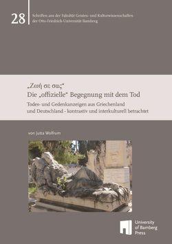 """""""Ζωή σε σας"""" – Die """"offizielle"""" Begegnung mit dem Tod von Wolfrum,  Jutta"""