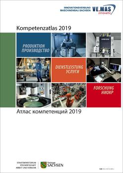 Атлас компетенций 2019 von Georgi,  Lars, Innovationsverbund Maschinenbau Sachsen VEMASinnovativ