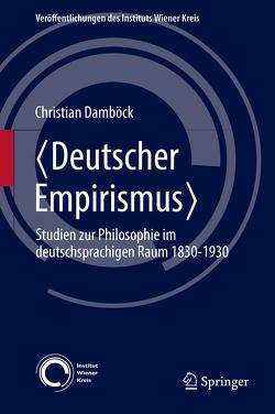 〈Deutscher Empirismus〉 von Damböck,  Christian