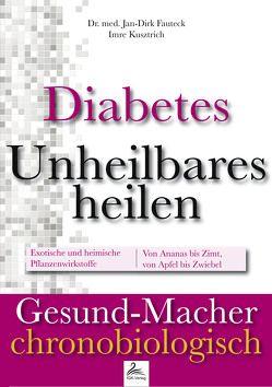 Diabetes von Dr. med. Fauteck,  Jan-Dirk, Kusztrich,  Imre
