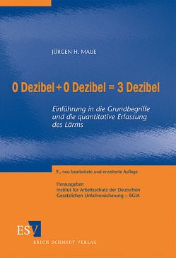 0 Dezibel + 0 Dezibel = 3 Dezibel von Hoffmann,  Heinz, Lüpke,  Arndt von, Maue,  Jürgen H.