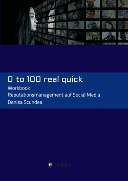 0 to 100 real quick von Scundea,  Denisa