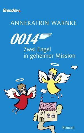 0014. Zwei Engel in geheimer Mission von Warnke,  Annekatrin