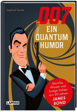 007 – Ein Quantum Humor von Tesche,  Dr. Siegfried