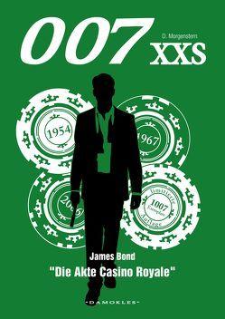 007 XXS – James Bond – Die Akte Casino Royale von Morgenstern,  Danny, Schuhmann,  Tim