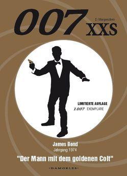 007 XXS – James Bond Jahrgang 1974 – Der Mann mit dem goldenen Colt von Morgenstern,  Danny, Schuhmann,  Tim, van der Zyl,  Nikki