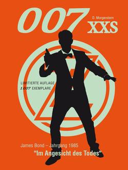 007 XXS – James Bond Jahrgang 1985 – Im Angesicht des Todes von Beischall,  Carsten, Morgenstern,  Danny, Schuhmann,  Tim