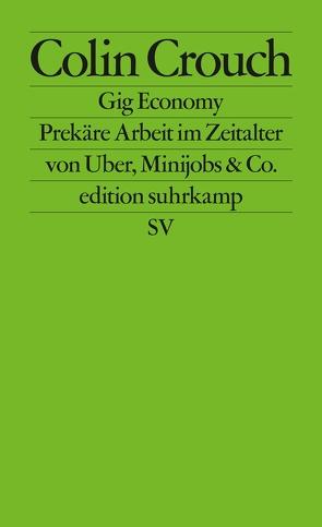 Gig Economy von Crouch,  Colin, Jakubzik,  Frank