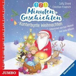 1-2-3 Minutengeschichten. Kunterbunte Weihnachten von Friedrich,  Christian, Stronk,  Cally