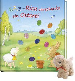 1, 2, 3 – Rica verschenkt ein Osterei mit Stoffschaf von Ignjatovic,  Johanna, Wilhelm,  Katharina