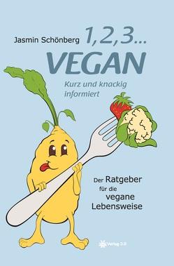 1, 2, 3 … vegan von Löffelhardt,  Sonja, Schönberg,  Jasmin