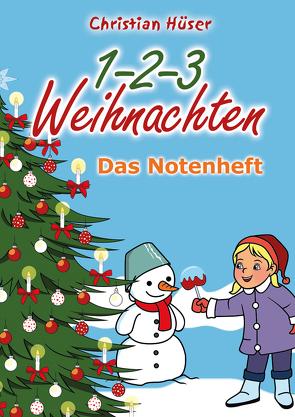 1-2-3 Weihnachten – 12 schwungvolle neue Weihnachtslieder von Christian Hüser von Fermate,  Frank, Hüser,  Christian