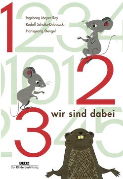 1 2 3 wir sind dabei von Meyer-Rey,  Ingeborg, Schulz-Debowski,  Rudolf, Stengel,  Hansgeorg