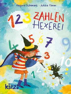 1-2-3 Zahlenhexerei von Schwarz,  Regina, Timm,  Jutta, Vigh,  Inka