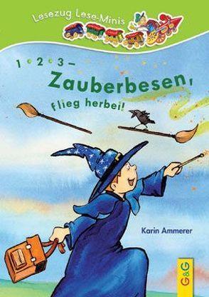 1, 2, 3 – Zauberbesen, flieg herbei! von Ammerer,  Karin, Bohnstedt,  Antje
