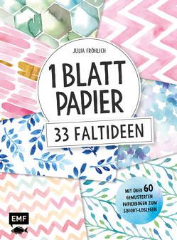 1 Blatt Papier – 33 Faltideen von Fröhlich,  Julia