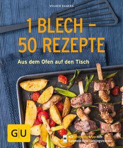 1 Blech – 50 Rezepte von Eggers,  Volker