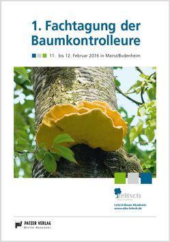 1. Fachtagung der Baumkontrolleure von Leitsch,  Eiko, Pommnitz,  Mark