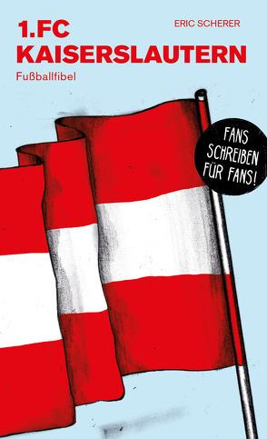 1. FC Kaiserslautern von Scherer,  Eric