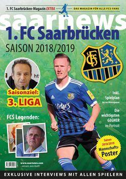 1. FC Saarbrücken Saisonmagazin 2018/19 von Claus,  Kuhn