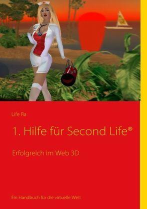1. Hilfe für Second Life® von Ra,  Life