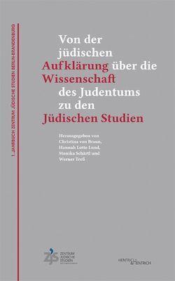 1. Jahrbuch Zentrum Jüdische Studien Berlin-Brandenburg von Braun,  Christina von, Lund,  Hannah Lotte, Schärtl,  Monika, Treß,  Werner