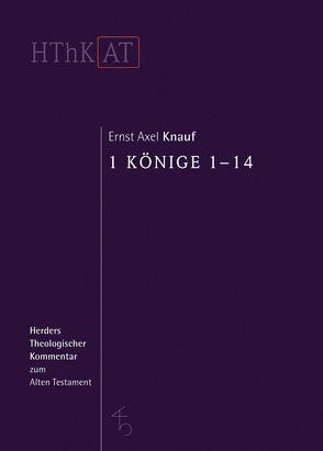 1 Könige 1-14 von Knauf,  Ernst Axel
