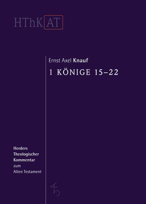 1 Könige 15-22 von Knauf,  Ernst Axel