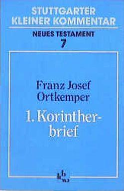 1. Korintherbrief von Müller,  Paul G, Ortkemper,  Franz J
