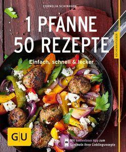 1 Pfanne – 50 Rezepte von Schinharl,  Cornelia