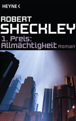 1. Preis: Allmächtigkeit von Görden,  Michael, Sheckley,  Robert