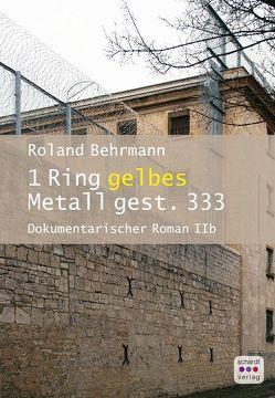 1 Ring gelbes Metall gest. 333 von Behrmann,  Roland