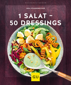 1 Salat – 50 Dressings von Pfannebecker,  Inga