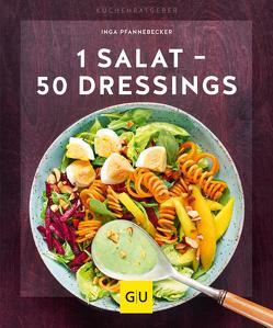 1 Salat – 50 Dressings von Pfannebecker,  Inga
