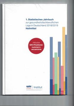 1. Statistisches Jahrbuch zur gesundheitsfachberuflichen Lage in Deutschland 2018/2019 – Heilmittel von opta data Institut für Forschung und Entwicklung im Gesundheitswesen e.V.