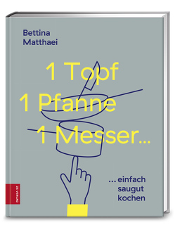 1 Topf, 1 Pfanne, 1 Messer von Matthaei,  Bettina