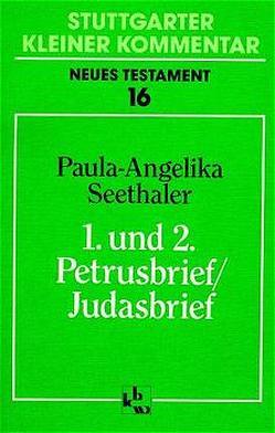 1. und 2. Petrusbrief /Judasbrief von Müller,  Paul G, Seethaler,  Paula A