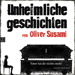 (1) Vater tut dir nichts mehr von Susami,  Oliver