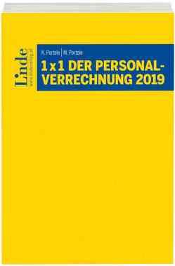 1 x 1 der Personalverrechnung 2019 von Portele,  Karl, Portele,  Martina