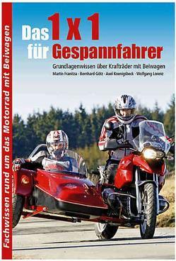 1 x 1 für Gespannfahrer von Franitza,  Martin, Goetz,  Bernhard, Koenigsbeck,  Axel, Lorenz,  Wolfgang