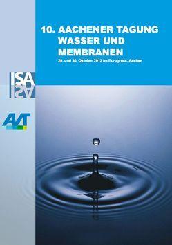 10. Aachener Tagung Wasser und Membranen von Pinnekamp,  J, Wessling,  M