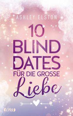 10 Blind Dates für die große Liebe von Agnew,  Cherokee Moon, Elston,  Ashley