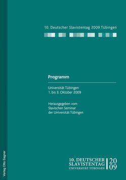 10. Deutscher Slavistentag. Programm. Universität Tübingen 1. bis 3. Oktober 2009. Digitale Ausgabe