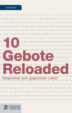 10 Gebote Reloaded von Bader,  Erwin