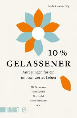10% gelassener von Schneider,  Frieda